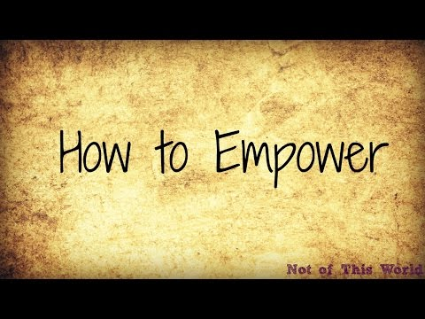 How to Empower Others