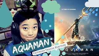 GLIMPSE OF THE OLDIES || Aquaman Extended Trailer Reaction