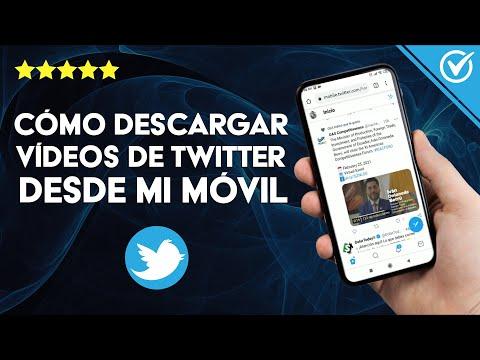 Cómo Descargar Vídeos de Twitter Desde mi Móvil Android o iPhone, Fácil y Rápido