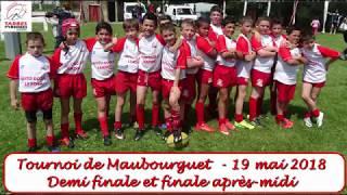 Tournoi de rugby poussins U10 - Part 2 - Maubourguet - 19 mai 2018