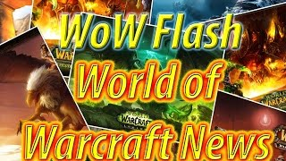 World of Warcraft Legion Weekly News Updates 10th March 2017