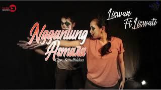 Liswan Ft. Liswati Nggantung Asmara (Official Lyric & Chord)