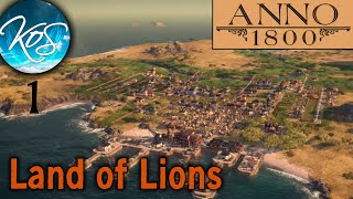 Anno 1800: Land of Lions -  Silos for Fun and Profit - Let's Play, Ep 1