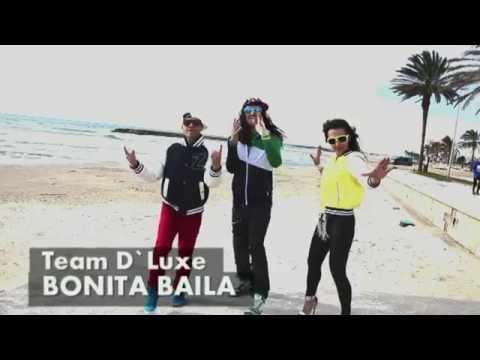 BONITA BAILA - Team D`Luxe Videoclip