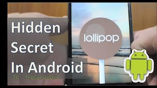 Secret of Android Lollipop You Should Know - Hidden Game