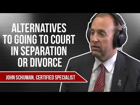 Alternatives To Going To Court In Separation Or Divorce