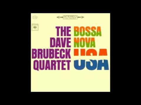 Dave Brubeck - Bossa Nova USA - 1963 - Full Album