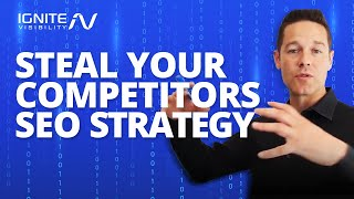 Steal Your Competitors SEO Strategy (Here Is How)