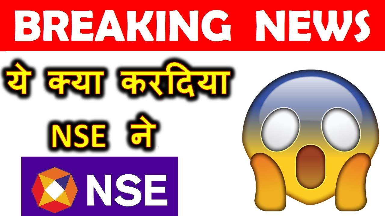STOCK MARKET ( BREAKING NEWS ) ये क्या करदिया NSE ने 😱😱😱⚫ Latest Stock Market News in Hindi by SMKC