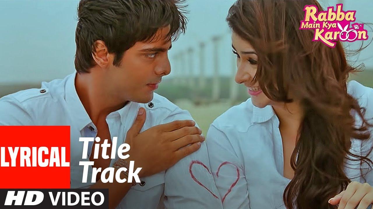 Lyrical:Rabba Main Kya Karoon Title Track | Arshad Warsi, Akash Chopra | Benny Dayal, Raj P Vidhi S,