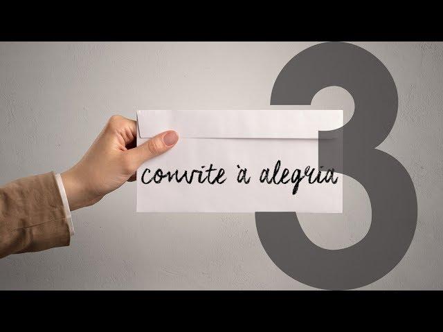 CONVITE À ALEGRIA - 3 de 4 - Fidelidade