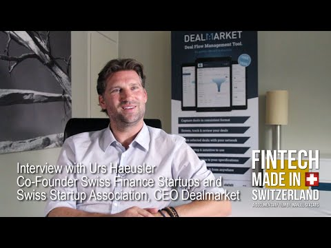 """FinTech Made in Switzerland"": Interview Urs Haeusler, Swiss Finance Startups"