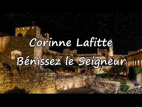 Corinne Lafitte - Bénissez le Seigneur [avec paroles]