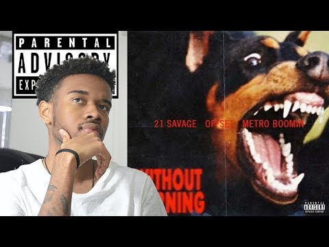 21 Savage & Offset - WITHOUT WARNING First...