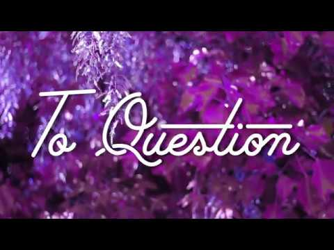 To Question - Chesh Nebula & Atlas Emery (Official Music Video) October 4