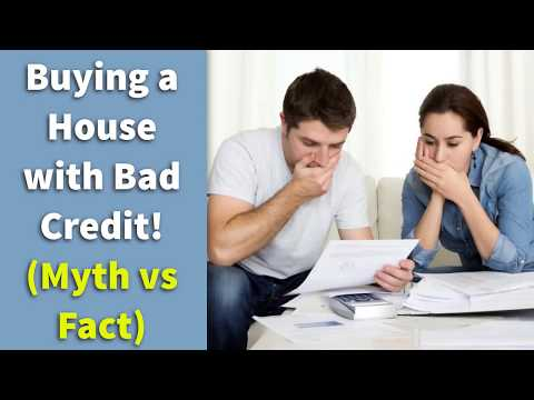 Buying a House with Bad Credit! (Myth vs Fact)