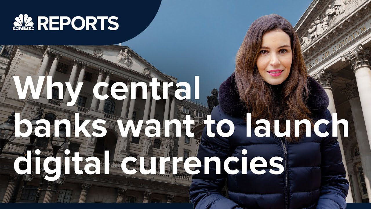 Why Central Banks want to launch Digital Currencies