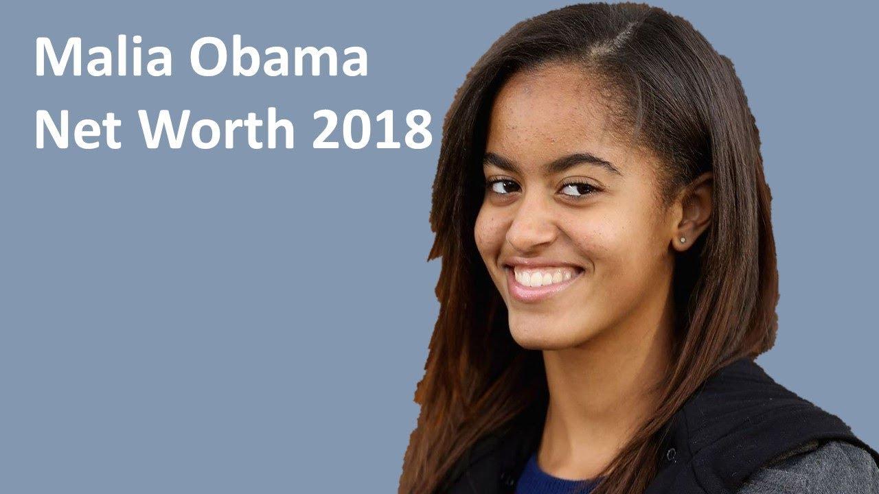 Malia Obama Net Worth 2018