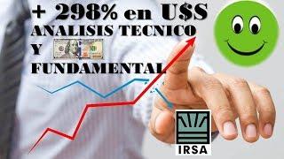 Analisis Tecnico y Fundamental Posibilidad de Ganar+298%❤INVERTI ($)+GANA U$S ❤IRSA️/REAL ESTATE❤