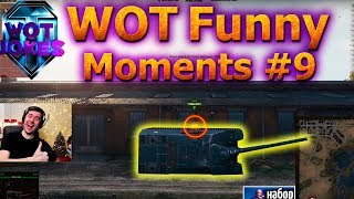 WOT FUNNY MOMENTS #9 | Приколы world of tanks |  приколы WOT