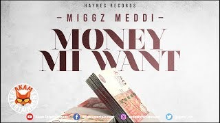 Miggz Meddi - Money Mi Want [6 Form Riddim] September 2018
