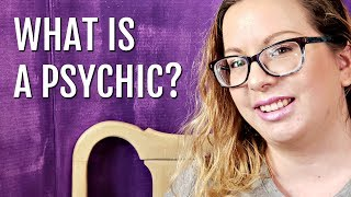 What is a Psychic? | Common Misconceptions