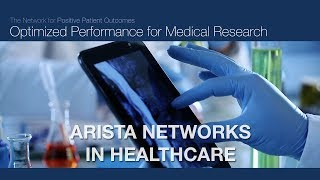 Arista Networks in Healthcare