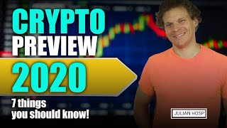 Crypto Preview 2020 - 7 things you should know!