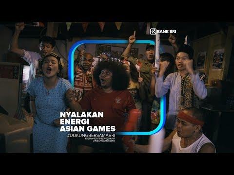 #DukungBersamaBRI NYALAKAN ENERGI ASIAN GAMES 2018