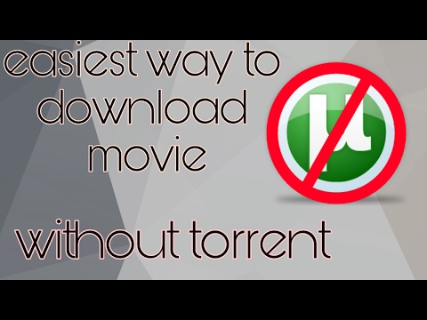 Easiest way to download movie (without...