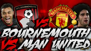 afc bournemouth 2 1 manchester united vlog   best game of my life