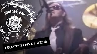 Motörhead – I Don't Believe A Word (Official Video)