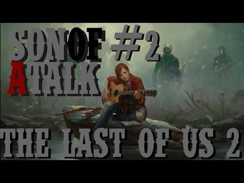 The Last of Us 2 Announced: Episode #111