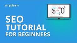 SEO Tutorial For Beginners   Learn SEO Step By Step   SEO Tutorial   Advanced SEO 2019   Simplilearn
