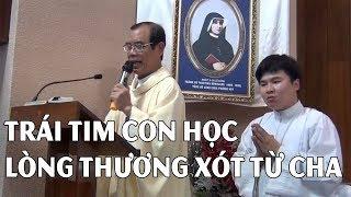 TRÁI TIM CON HỌC LÒNG THƯƠNG XÓT TỪ CHA- CẢM TẠ CHA GIUSE TRẦN ĐÌNH LONG