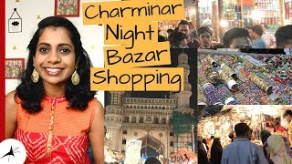 Charminar Ramzan Night Bazar Shopping 2018 | Arpitharai