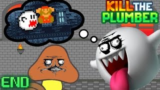 KILL THE PLUMBER - ENDING - YOUR PRINCESS IS NOT IN ANOTHER CASTLE!