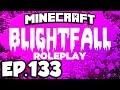 Blightfall: Minecraft Modded Adventure Ep.133 - UNLOCKING THE ELDRICH TAB!!! (Modded Roleplay)