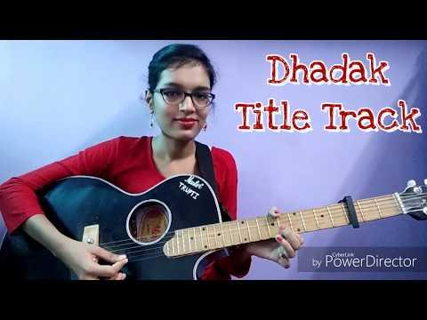 Dhadak - Title Track Simplified Guitar Cover  Ajay Atul Shreya Ghoshal   Female Version