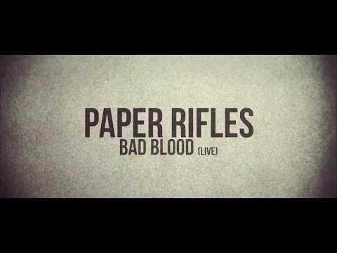 """Paper Rifles - """"Bad Blood"""" (live)"""