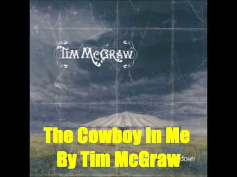 The Cowboy In Me By Tim McGraw *Lyrics in description*