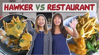 HAWKER VS RESTAURANT   We Try Fish & Chips and Grilled Salmon!   EP 10