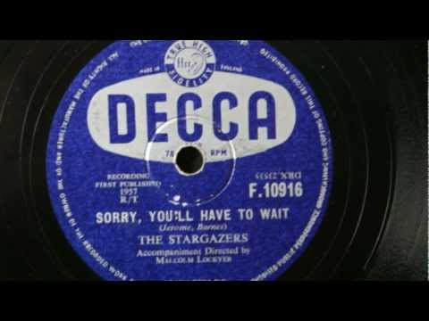 The Stargazers 'Sorry You'll Have To Wait' 78 RPM