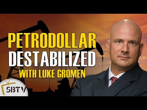 Luke Gromen - Oil Cartel Siding With China Can Destabilize the Petrodollar