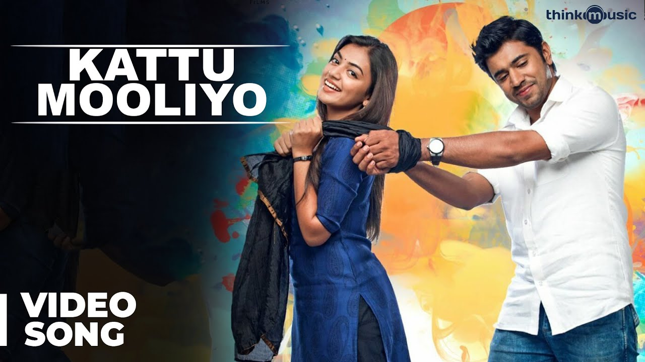 Download Kattu Mooliyo Video Song | Ohm Shanthi Oshaana | Nivin Pauly, Nazriya Nazim