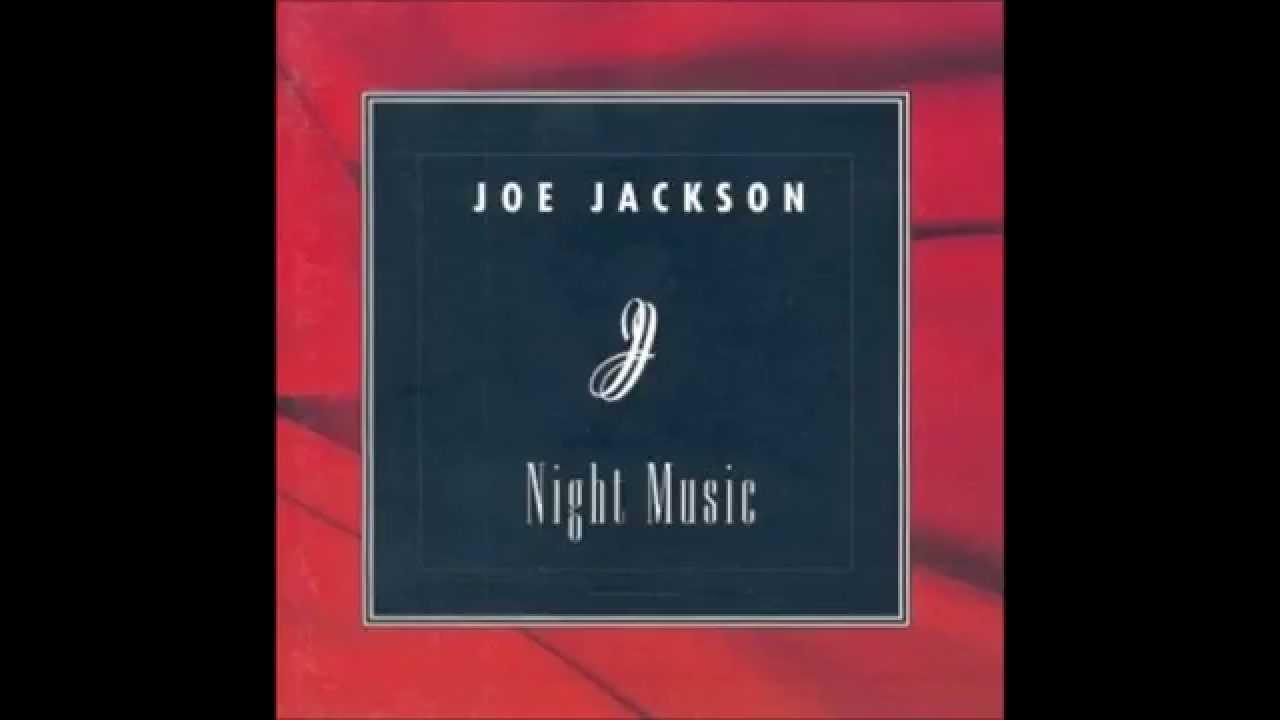 Nocturne 1, Joe Jackson, Night Music '94.