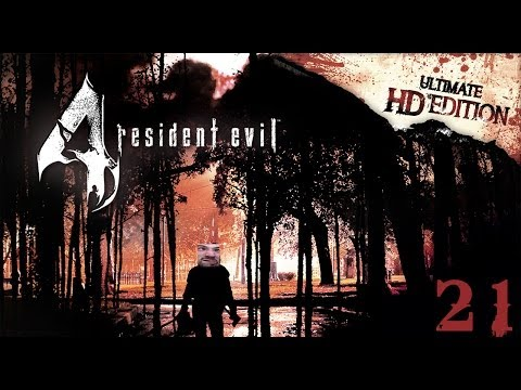 Resident Evil 4: Ultimate HD Edition Part 21! I'M AN IDIOT! |