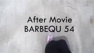 After Movie BARBEQU 54 - IPB