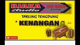 Download lagu TARLING TENGDUNG CIREBONAN KENANGAN COVER DJAKA STUDIO
