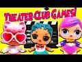 LOL Surprise Dolls Play Theater Club Games! Featuring Angel, Coconut QT, Super BB, MC Swag, & Foxy!